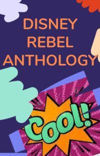 Disney REBEL - Anthology / CLOSED cover