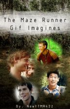 The Maze Runner Gif Imagines (Book 2) by -PeterStarkson-