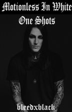 Motionless In White One Shots by bleedxblack