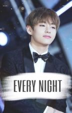 every night ; kim taehyung ✔️ by btstydia