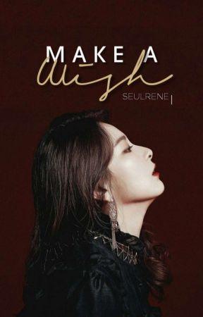 [✔] Make A Wish • Seulrene by zhenaerys