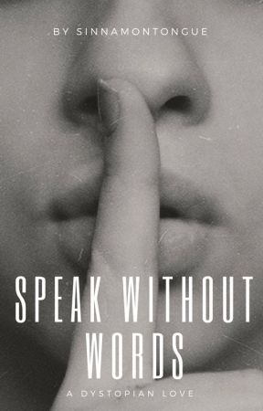 Speak Without Words (GirlxGirl) [Rewritten] by SinnamonTongue