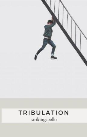Tribulation by StrikingApollo
