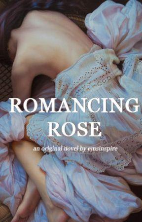 Romancing Rose by emsinspire