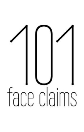 101 face claims by musicalburrage