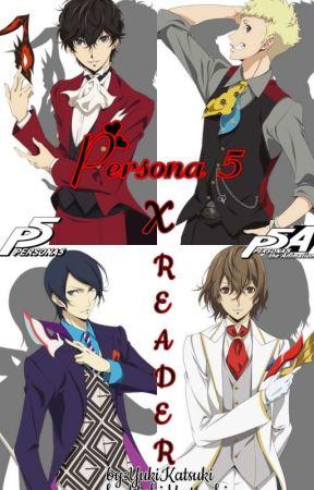 Persona 5 X Reader by YukiKatsuki