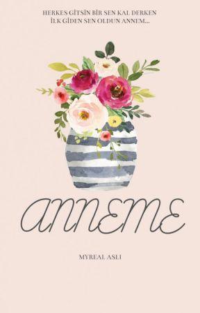 Anneme by MyReaL