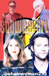 Snowbeverly ( A snowbarry fanfiction) cover