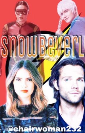 Snowbeverly ( A snowbarry fanfiction) by Chairwoman232