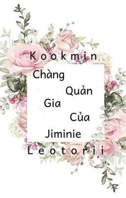 Đọc truyện • Full • Kookmin • Chàng Quản Gia Của Jiminie