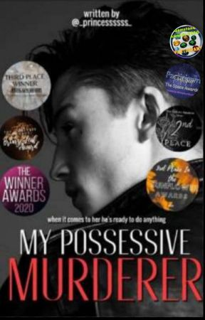My Possessive Murderer by _princessssss_