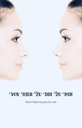 Von hier zu dir zu mir -from here to you to me- by s_depp_b