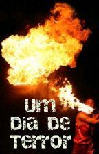 Um Dia De Terror by mduarte2carreira