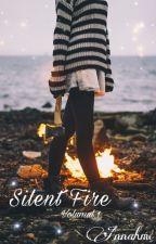 Silent Fire by Annahmc