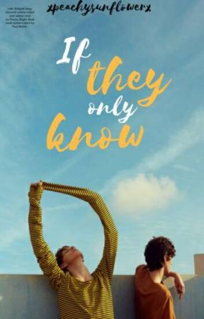 If They Only Know | tematica LGBT+| by peachypje