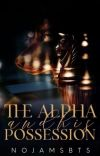 The Alpha And His Possession [BXB] cover