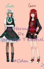 Las Hermanas de Lysandro y Castiel by YhamdaMaeti