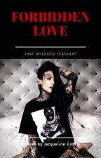 Forbidden Love (GirlxGirl) (TeacherXStudent) by themoonlightdemon