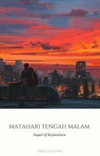 Matahari Tengah Malam (Sequel KeylanDara #2)  cover