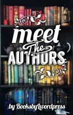 Meet The Authors Edition #2 (August 2018 To Dec 2018)  by BooksbyLwordpress