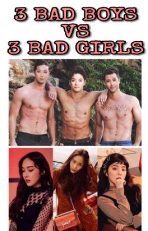 - 3 Bad Boys vs 3 Bad Girls - by KrystalJLiu