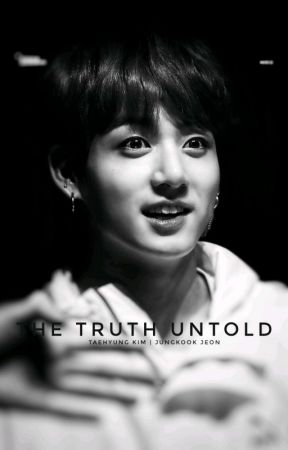 The Truth Untold. [TaeKook] by kaisooexo1