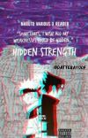 Hidden Strength  (Naruto Various x reader) cover