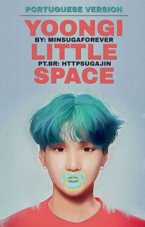 Yoongi Little Space - Portuguese Version by httpsugajin