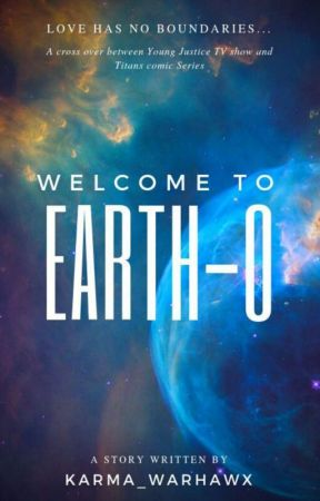 Welcome to Earth-0 (Redeux) by Karma_WarHawx