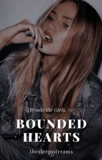 Bounded Hearts (Brookville Girls, #1) | ✎ cover