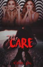 Take Care | Jerrie by roberta_pax