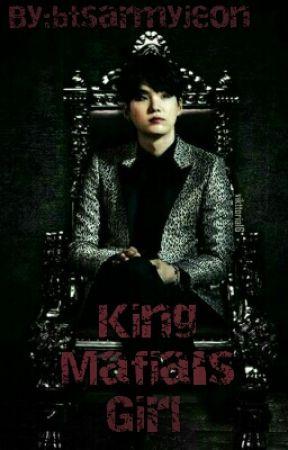 King Mafia's Girl [M.yg Ff] by btsarmyjeon