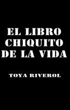 El libro chiquito de la vida. by ToyaRiverol