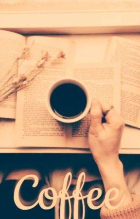 Coffee** by Ch4tt3rb0x