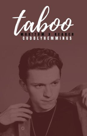 taboo ⇛ mob!tom holland x reader by cuddlyhemmings