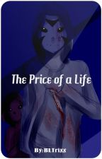The Price of a Life [Delirious x Reader] by BLTrixx