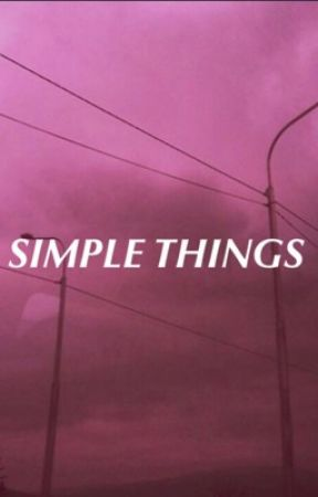 • SIMPLE THINGS •  J.C. by RatchetHanna