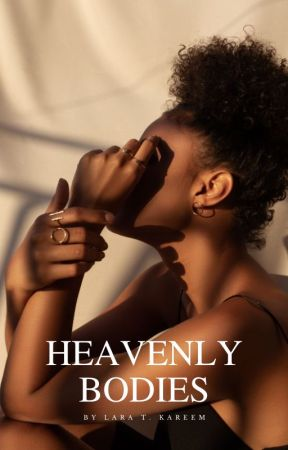 Heavenly Bodies by laratkareem