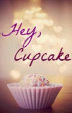 Hey, Cupcake by MADcreations