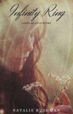 Infinity Ring (Legolas Love Story)  by sexylegolas