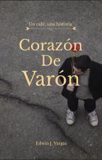Corazón de Varón. by EdwinVargas731