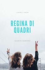 Regina di quadri. by sharonbucky