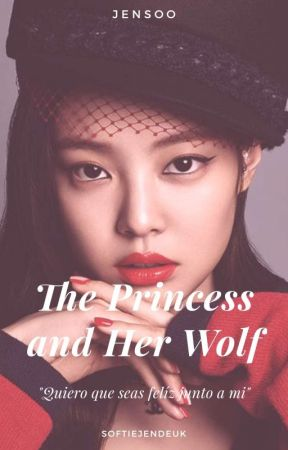 The Princess and Her Wolf ;Jensoo G!P by softiejendeuk