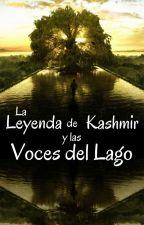 La Leyenda de Kashmir y las Voces del Lago by Kazhmyr