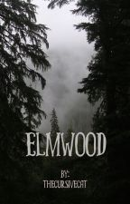 Elmwood by thecursivecat