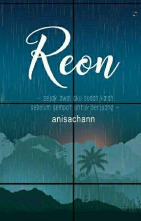 Reon (Sudah Terbit) ✔️ by Anisachann