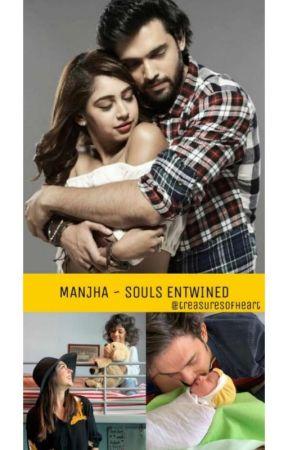 Manjha ~ Souls Entwined by TreasuresOfHeart