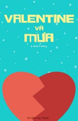 Đọc truyện Valentine và mưa