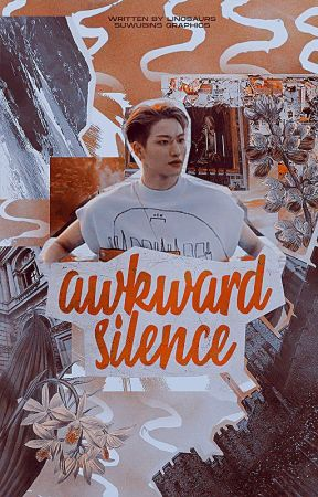 AWKWARD SILENCE | journal by linosaurs