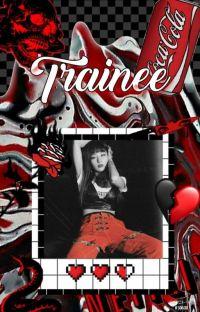 Trainee | ˡᵉᵉ ᵐⁱⁿʰᵒ cover
